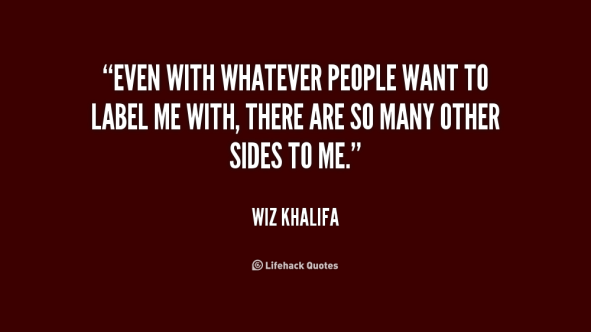 quote-wiz-khalifa-even-with-whatever-people-want-to-label-189373